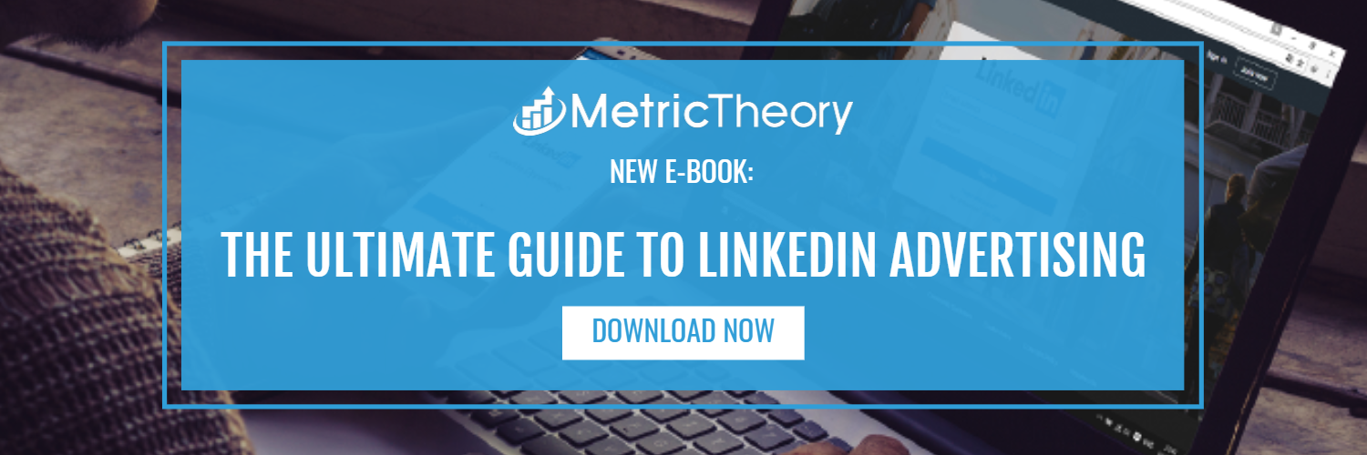 Ultimate Guide to LinkedIn Advertising