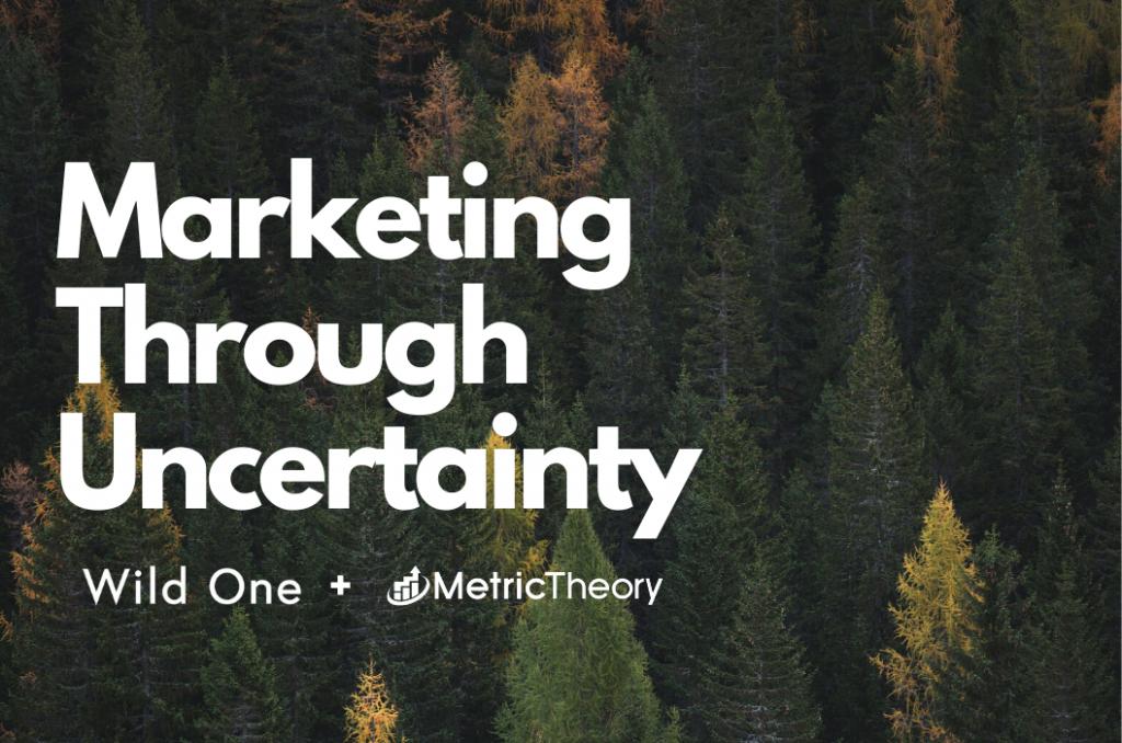 Marketing Through Uncertainty: Wild One Talks DTC Brand Strategy