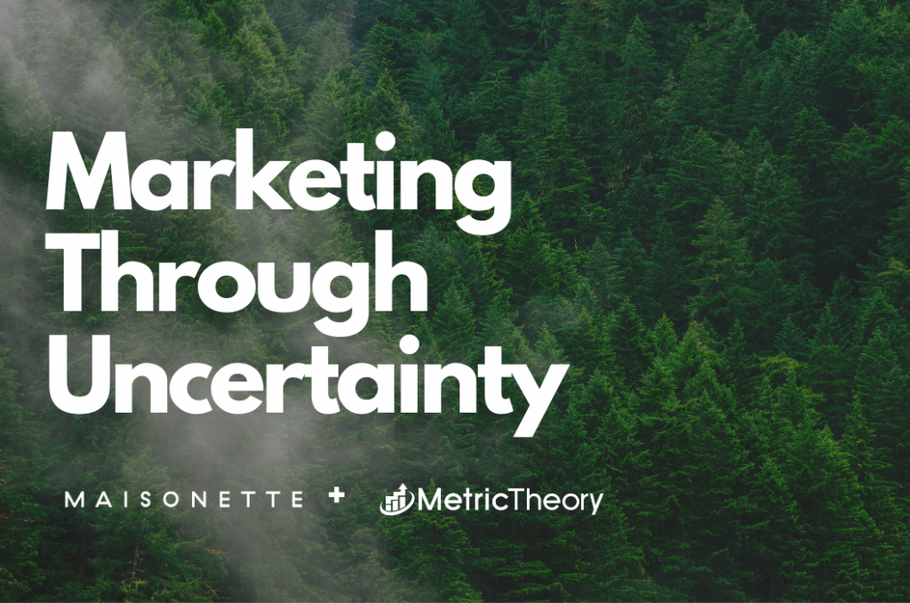Marketing Through Uncertainty: Maisonette Finds New Customer Connections Amidst Crisis