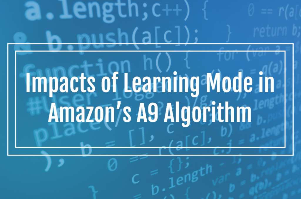 Impacts of Learning Mode in Amazon's A9 Algorithm