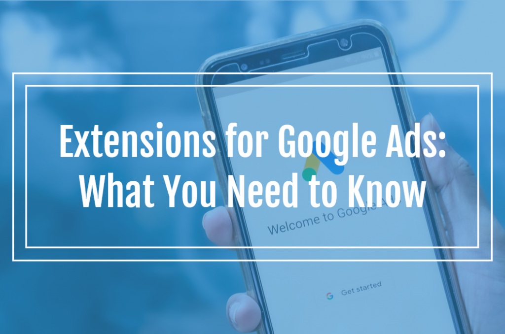 Image Extensions for Google Ads: What You Need to Know
