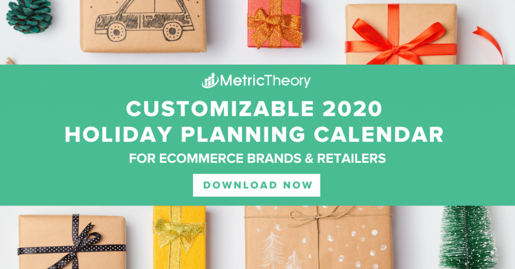 Holiday 2020: Seasonal Planning Calendar for Ecommerce & DTC Marketers