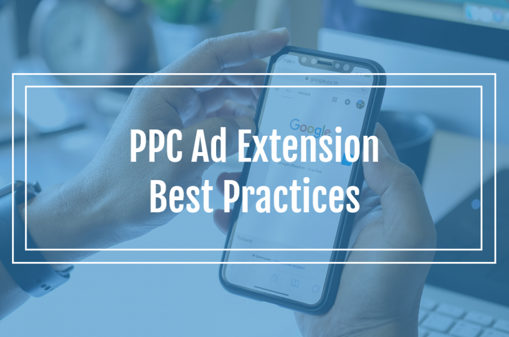 PPC Ad Extension Best Practices
